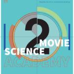 science2movie-Academy 2016